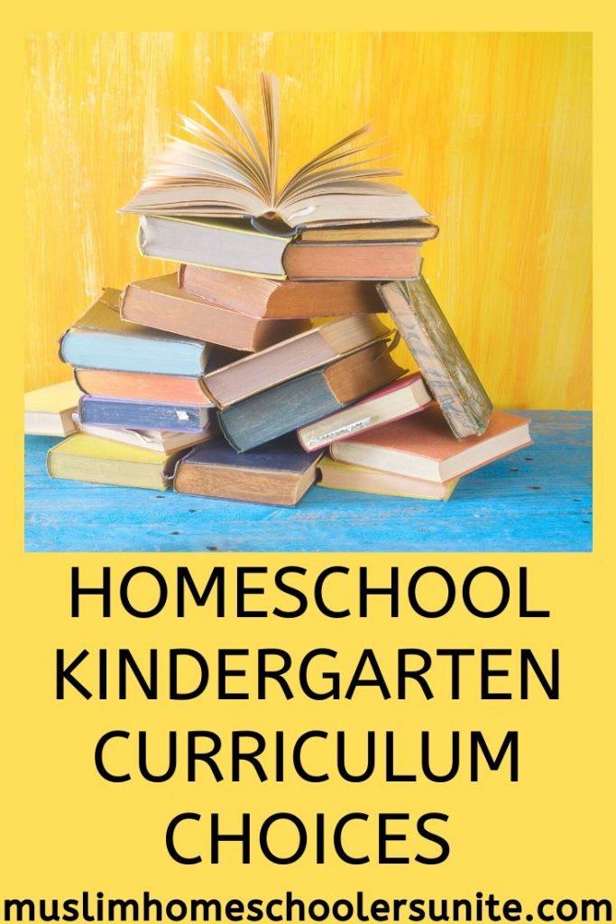 Muslim homeschool curriculum choices for kindergarten.