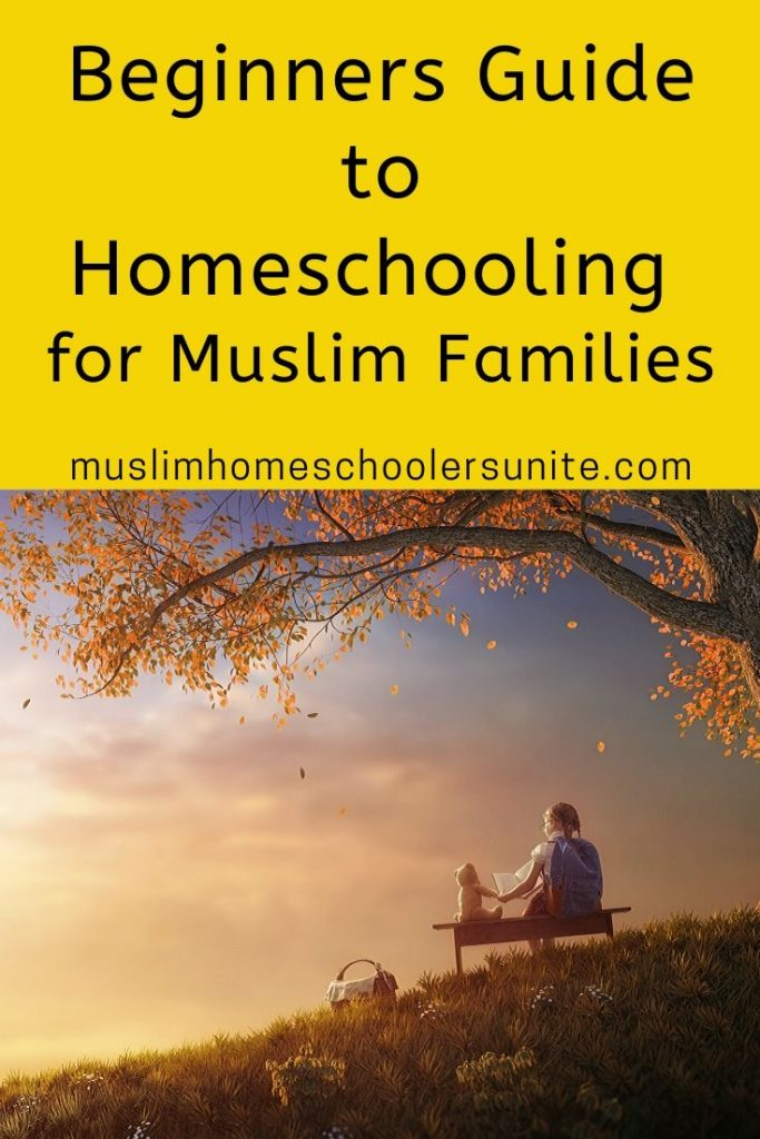 This is a Muslim Beginner's Guide to homeschooling.