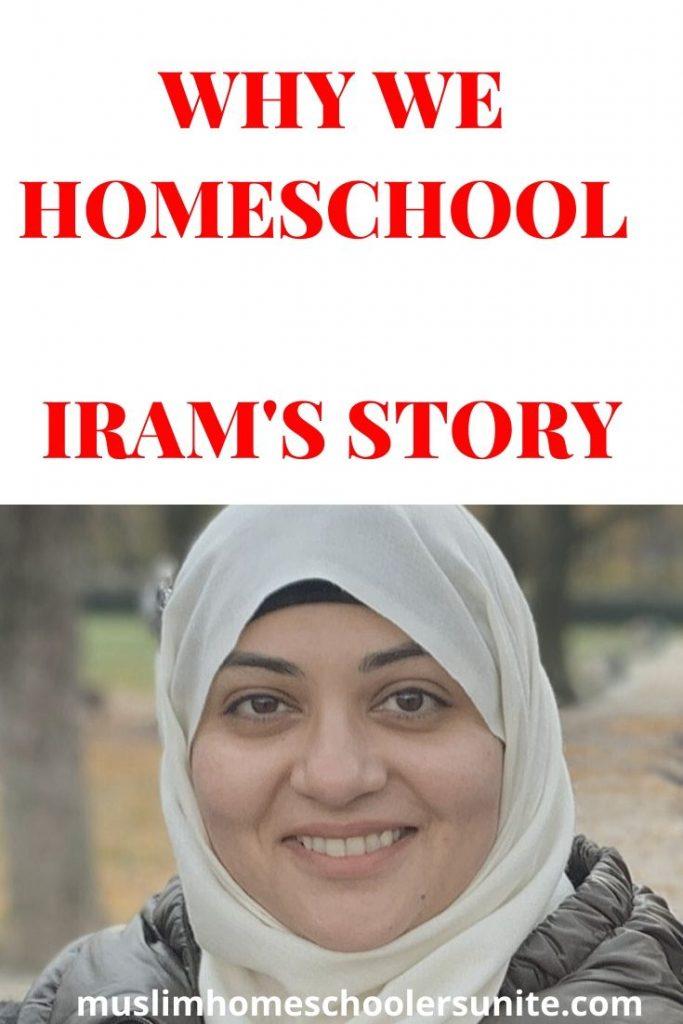 Why Iram Shaukat homeschools her children.