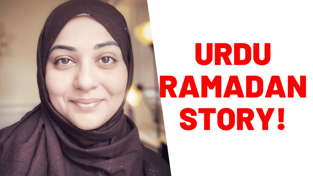 Urdu story time for children that focuses on Ramadan