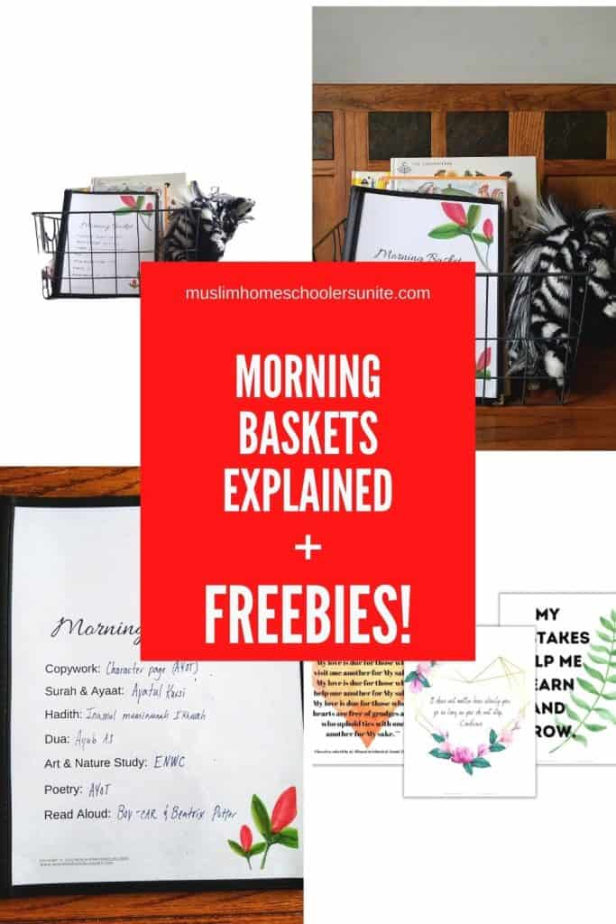 Muslim Morning Time Baskets for homeschool, explained, plus freebies!