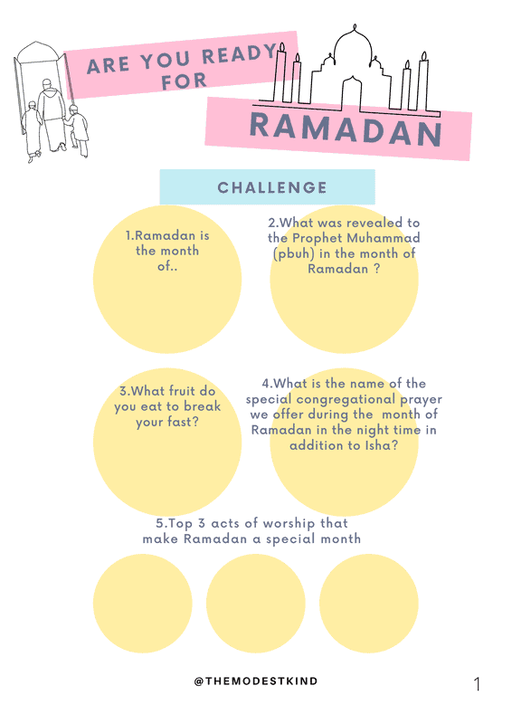 The Modest Kind has created The Ramadan Activity Bundle which is a 14 page digital download for kids 4 and up. The Ready for Ramadan is a 7 page digital download  questionnaire for kids 6 and up.